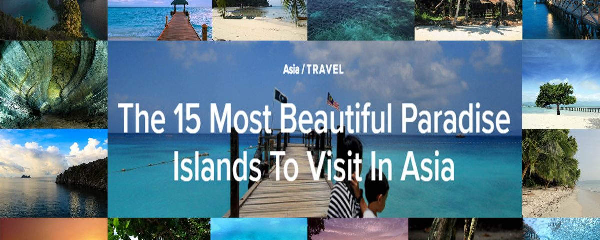 15 Most Beautiful Paradise Islands To Visit In Asia - Freme